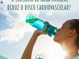 O consumo de água mineral reduz o risco cardiovascular?