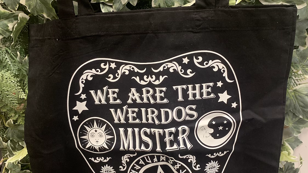We Are The Weirdos Mister Tote Bag