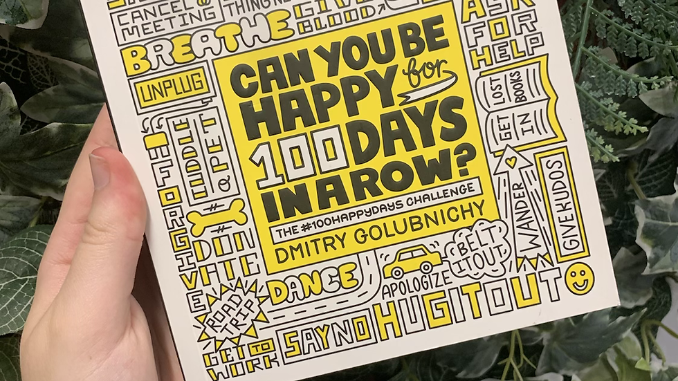 Can You Be Happy For 100 Days In A Row Book