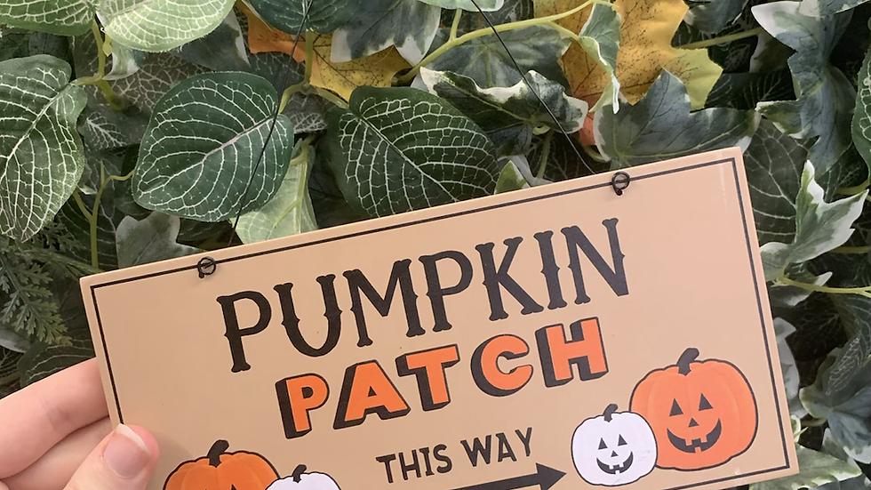 Pumpkin Patch Hanging Halloween Sign
