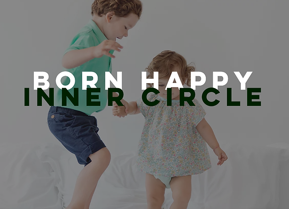 Born Happy Inner Circle