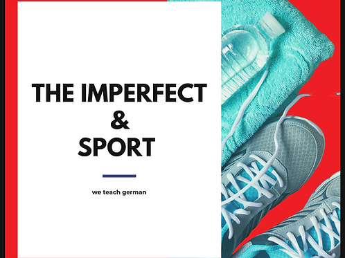 The Imperfect & Sport
