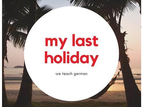 My Last Holiday
