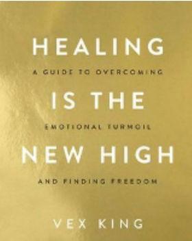 Healing is the New High.jpg