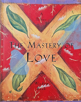 The Mastery of Love.jpg