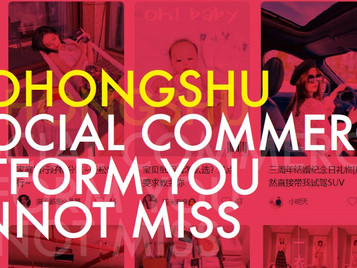 Xiaohongshu: A Social Commerce Platform You Cannot Miss