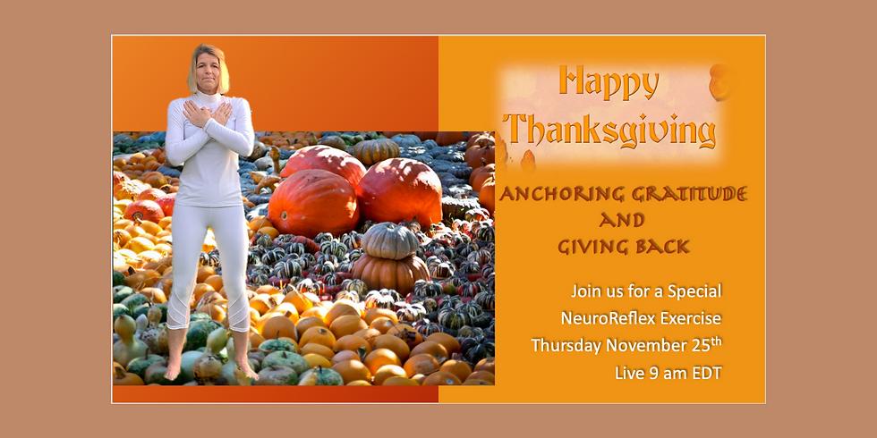 11.25 @ 9 AM Eastern -> Anchoring Gratitude & Giving Back