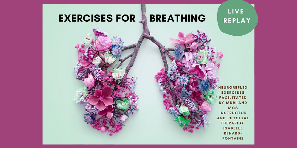 10.15 @ 1 PM Eastern -> Replay: Exercises for Breathing