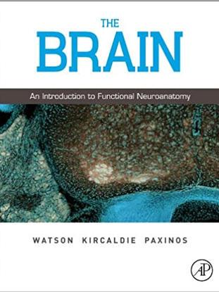 The Brain: An Introduction to Functional Neuroanatomy