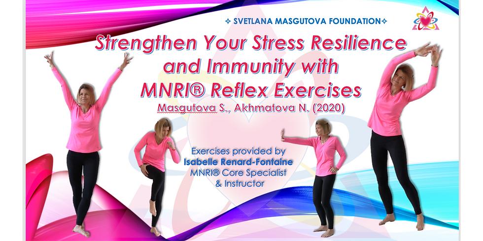 3.11 @ 9 AM Eastern -> Strengthen Your Stress Resilience NeuroReflex Integration Exercises