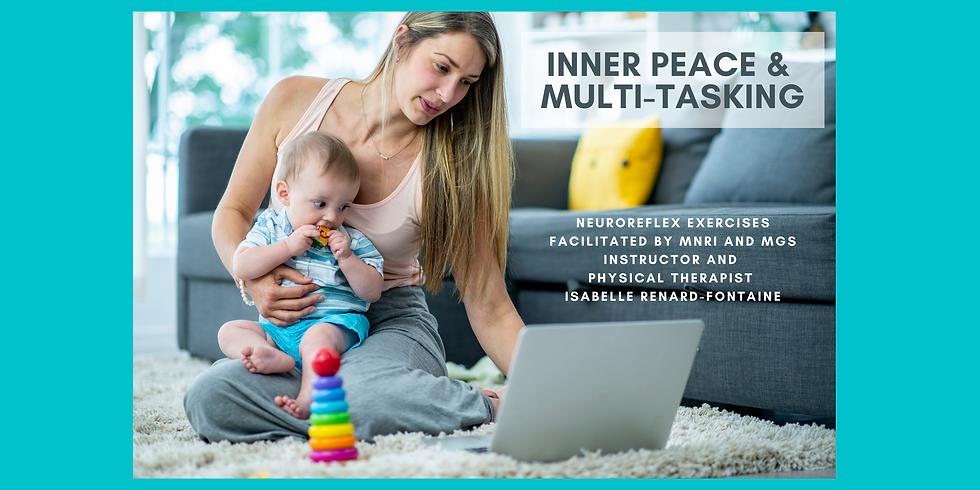 12.16 @ 9 AM Eastern -> Inner Peace & Multi-Tasking