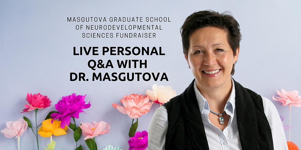 4.2 @ 10 AM EDT -> Live Personal Q&A with Dr. Masgutova - Fundraiser to Support Masgutova Graduate School