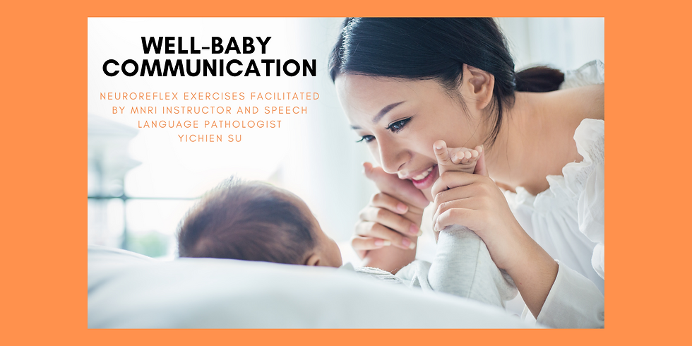 9.5 @ 3 PM Eastern -> Well-Baby Communication