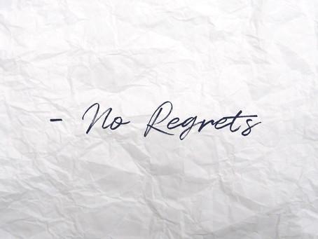 No Regrets - A Poem by N. Daniel