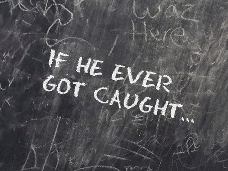 If He Ever Got Caught... - A Poem by N. Daniel