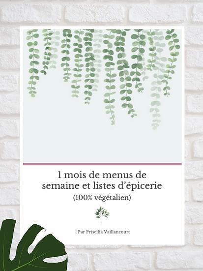 1 mois de menus de semaine et listes d'épicerie (100% végétalien)