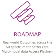 ROADMAP: Real world Outcomes across the AD spectrum for better care: Multi-modal data Access Platform