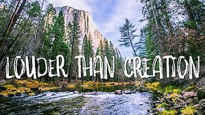 Louder Than Creation.jpg