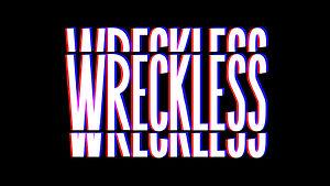 Wreckless_Main Graphic.jpg