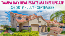 Tampa Bay's Quarterly Real Estate Market Update - Q3 2019