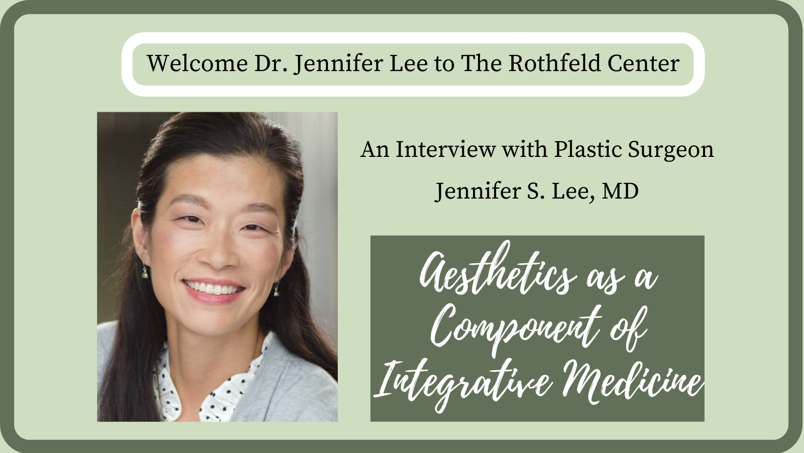 Interview with Plastic Surgeon Jennifer