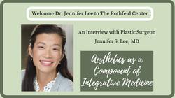 Interview with Plastic Surgeon Jennifer