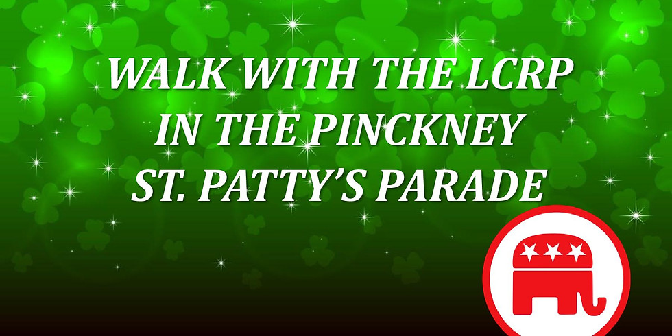 Walk with the LCRP in the Pinckney St. Patty's Day Parade