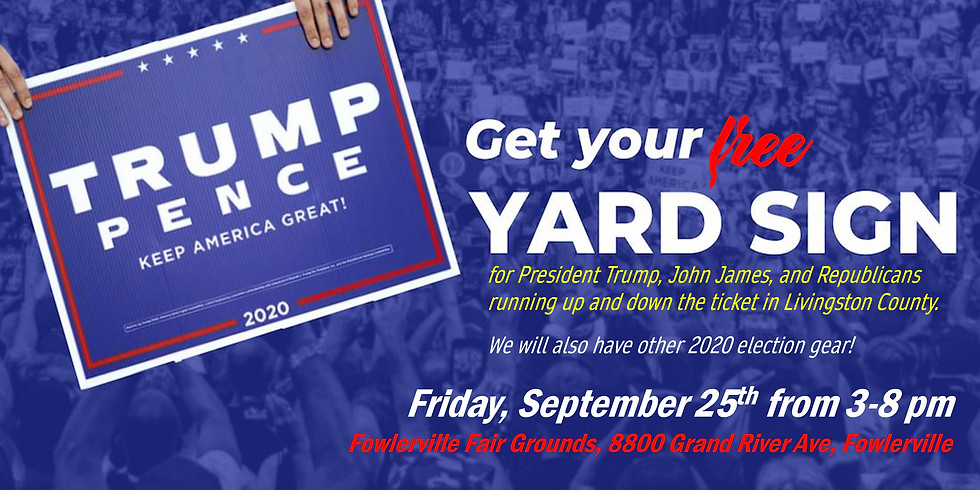 Get Your FREE Trump & John James Lawn Signs along with other GOP Lawn Signs