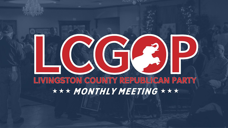 Livingston County Republican Party: May 2021 Executive Committee Meeting