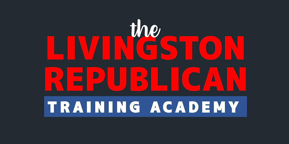 Livingston GOP Training Academy: Campaign Finance 101