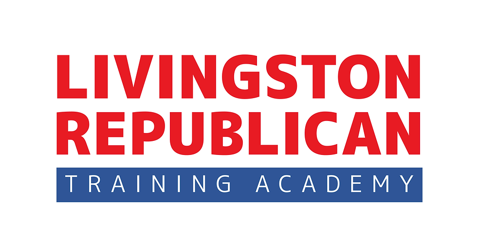 Livingston Republican Training Academy: How to Craft Your Message and Effective Talking Points
