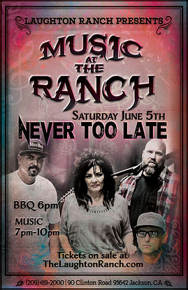 mUSIC AT THE RANCH POSTER never too late2.jpg