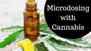 Cannabis Microdosing