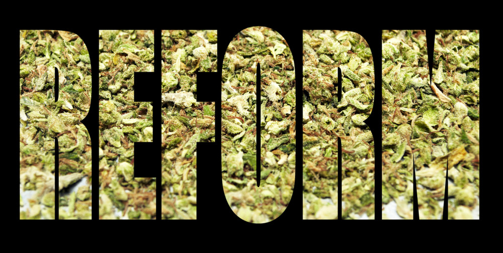 """REFORM"" Written Out Using Ground Up Marijuana"