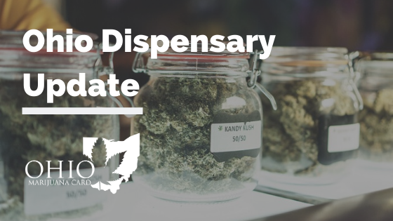 Ohio Dispensary Update | New Ohio Dispensaries