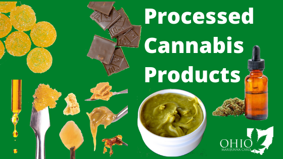 Processed Cannabis Products