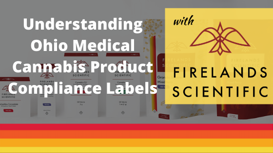 Understanding Ohio Medical Cannabis Product Compliance Labels