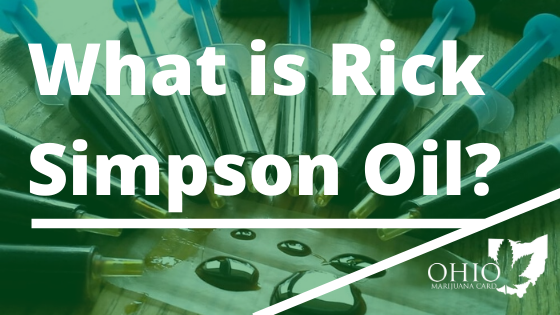 What is Rick Simpson Oil (RSO)?