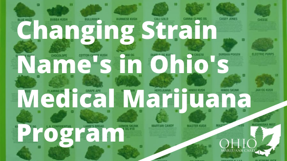 Changing Strain Names in Ohio's Medical Marijuana Program