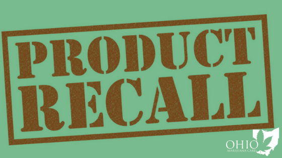 Ohio Medical Marijuana Product Recall