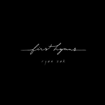First Hymns (2013)