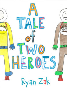 A Tale of Two Heroes