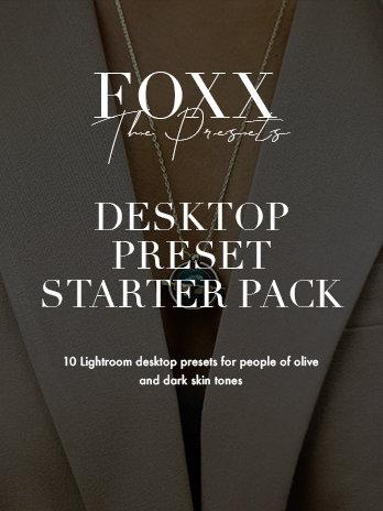 FOXX presets - Desktop Starter Pack
