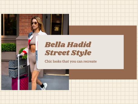 Bella Hadid Street Style Inspiration