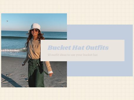 Bucket Hat Outfits