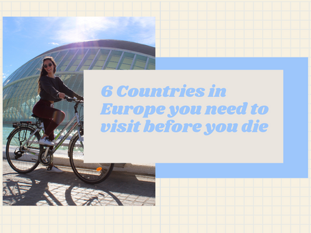 6 Countries in Europe you need to visit before you die