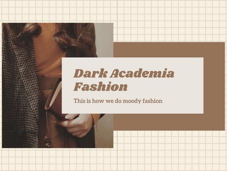 Dark Academia Fashion: The Mood board of 2020