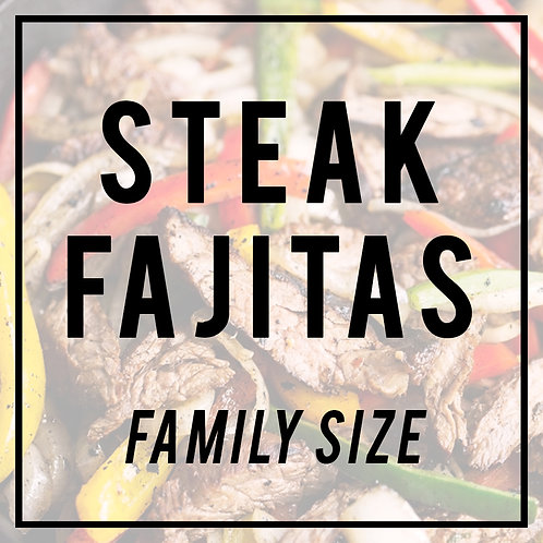 Steak Fajitas--FAMILY