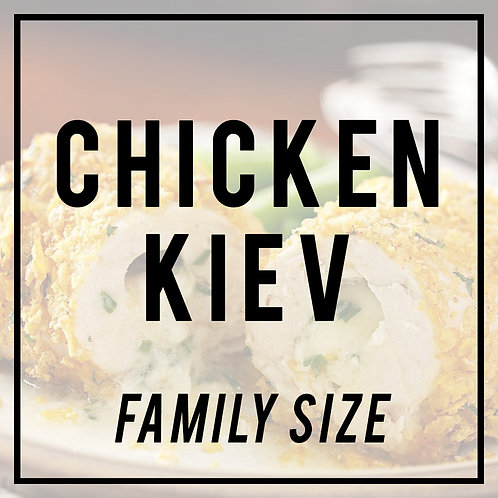 Chicken Kiev--FAMILY