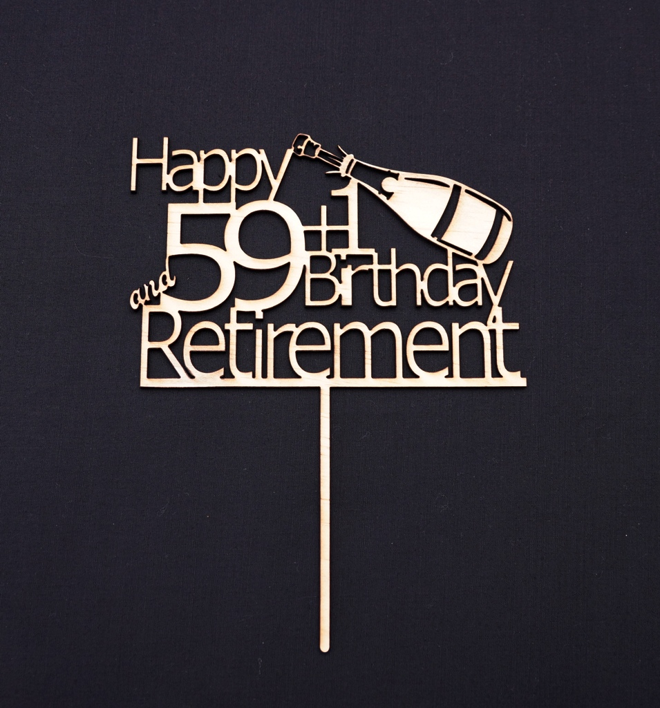 Happy 59+1 and Retirement Cake Topper